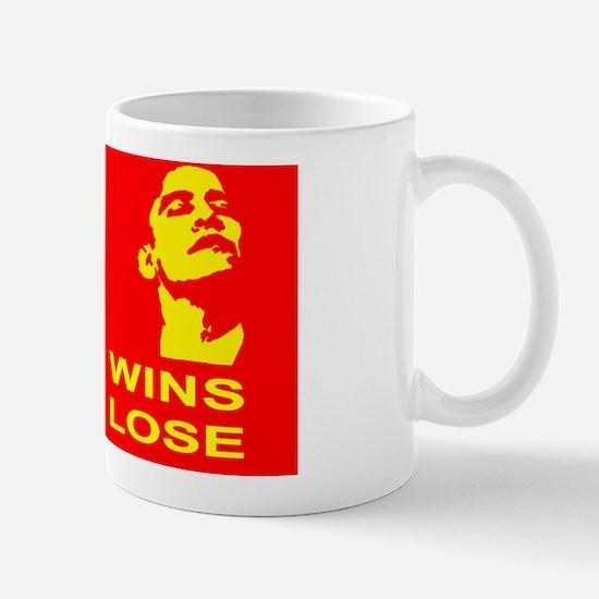 Obama Wins We All Lose Mug