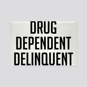 Drug Dependent Delinquent Rectangle Magnet
