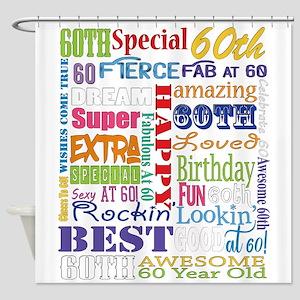 60th Birthday Typography Shower Curtain