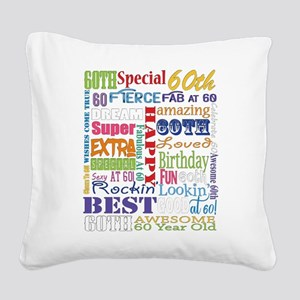 60th Birthday Typography Square Canvas Pillow