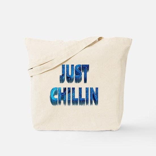 Just Chillin Tote Bag