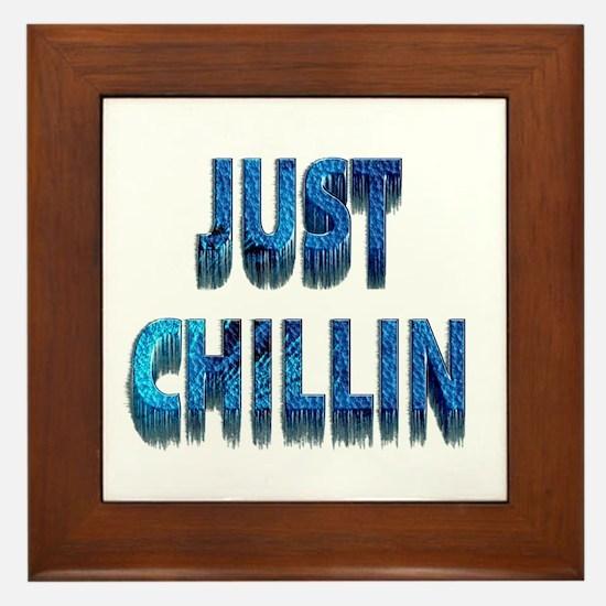 Just Chillin Framed Tile
