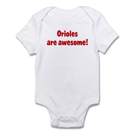 Orioles are awesome Infant Bodysuit