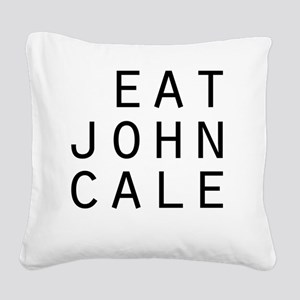 eat john cale ping Square Canvas Pillow