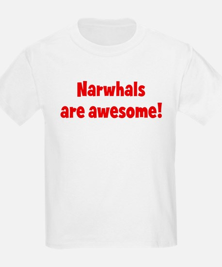 Narwhals are awesome Kids T-Shirt