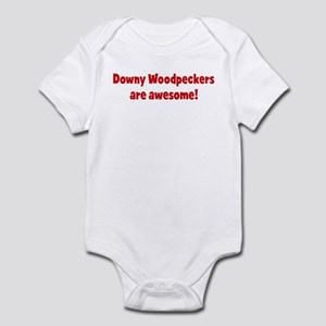 Downy Woodpeckers are awesome Infant Bodysuit