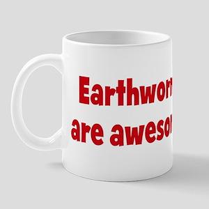 Earthworms are awesome Mug