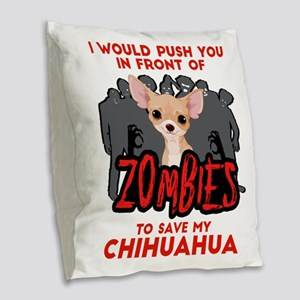 I Would Push You in Front of Z Burlap Throw Pillow