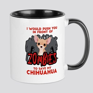 I Would Push You in Front of Zom 11 oz Ceramic Mug