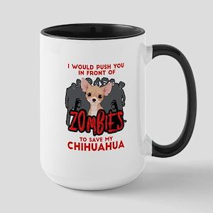 I Would Push You in Front 15 oz Ceramic Large Mug