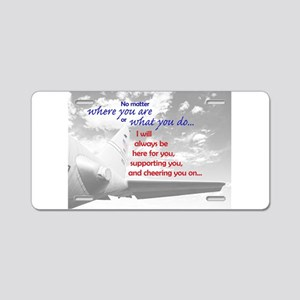 Always be Here Aluminum License Plate