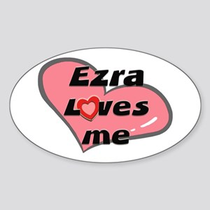 ezra loves me Oval Sticker