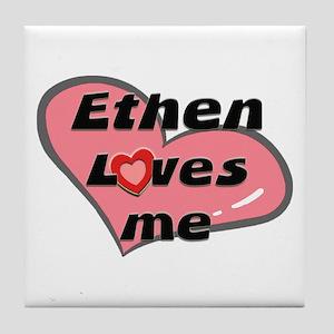 ethen loves me  Tile Coaster