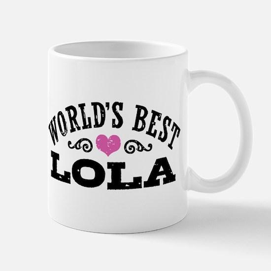 World's Best Lola Mug