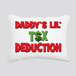 Daddys Lil Tax Deduction Rectangular Canvas Pillow