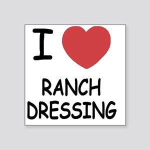 "I heart ranch dressing Square Sticker 3"" x 3"""