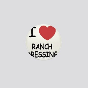 I heart ranch dressing Mini Button