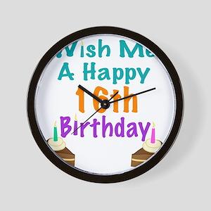 Wish me a happy 16 Birthday Wall Clock