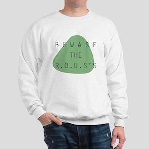 beware the ROUS Sweatshirt