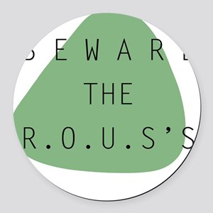 beware the ROUS Round Car Magnet