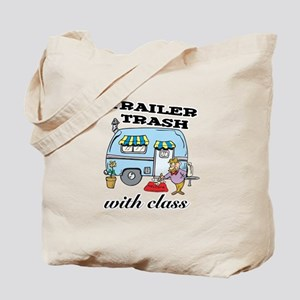 Trailer Trash with Class Tote Bag