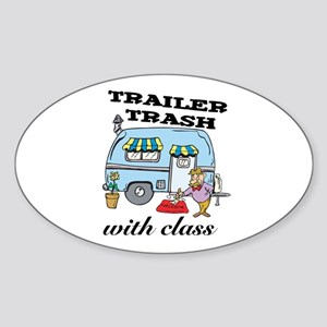 Trailer Trash with Class Oval Sticker