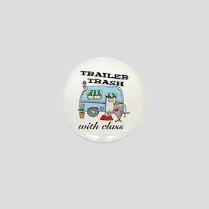 Trailer Trash with Class Mini Button