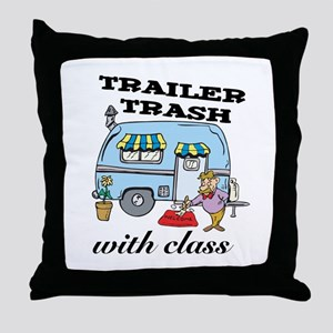 Trailer Trash with Class Throw Pillow