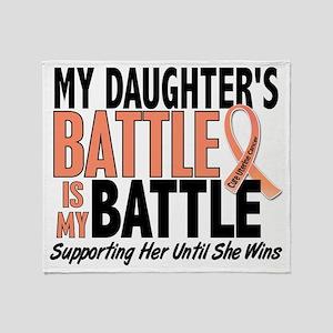 My Battle Too Daughter Uterine Cance Throw Blanket