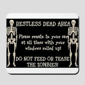 Restless Dead Area Mousepad