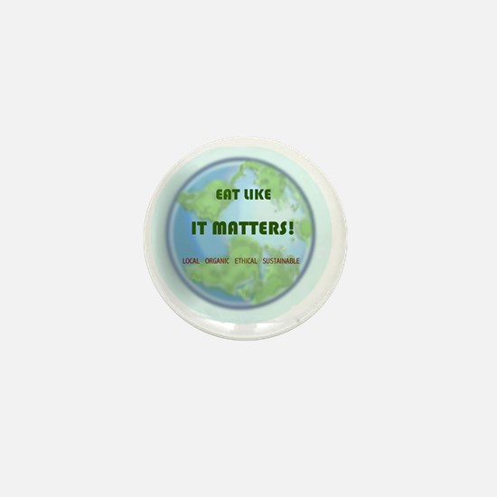 Eat Like It Matters Mini Button