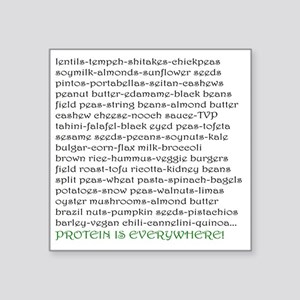 "Protein Everywhere! Square Sticker 3"" x 3"""