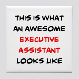 awesome executive assistant Tile Coaster