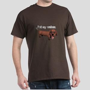 Pet My Weiner (Daschund) Dark T-Shirt