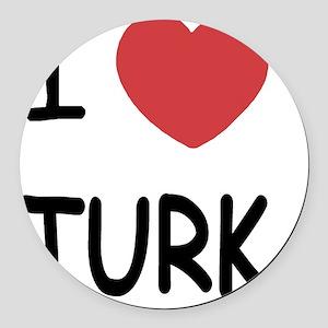 I heart TURK Round Car Magnet