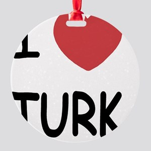 I heart TURK Round Ornament