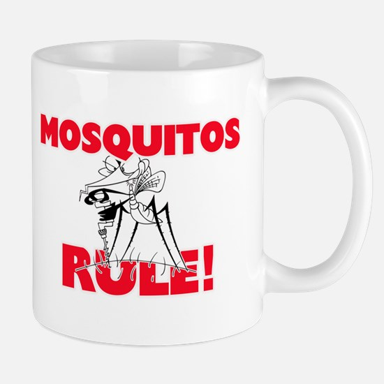 Mosquitos Rule! Mugs