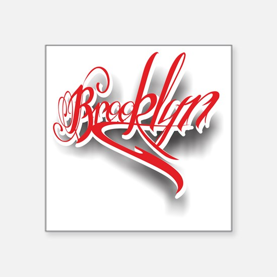 """Brooklyn ink Square Sticker 3"""" x 3"""""""