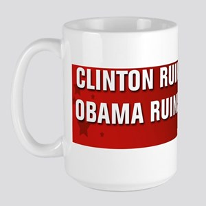 Obama Ruined A Nation Large Mug
