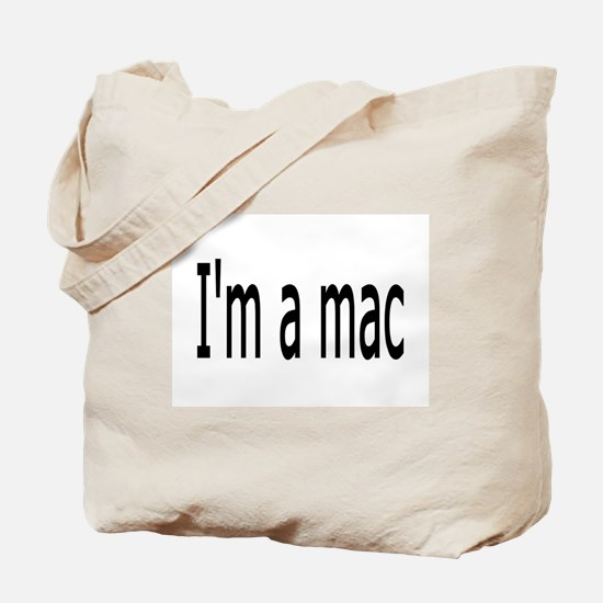 I'm a Mac Tote Bag