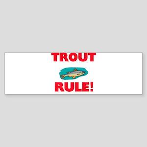 Trout Rule! Bumper Sticker