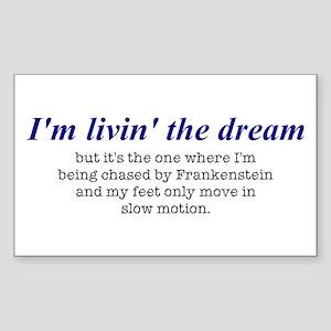 Livin' The Dream #1 Rectangle Sticker