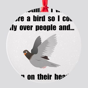 Bird Poop On Head Round Ornament
