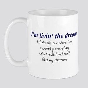 Livin' The Dream #2 Mug