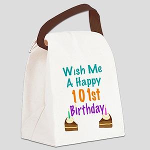 Wish me a happy 101th Birthday Canvas Lunch Bag
