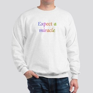Expect a Miracle Sweatshirt