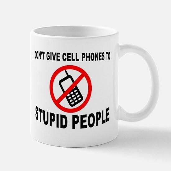 STUPID PEOPLE Mugs