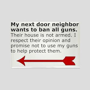 My next door neighbor on the left Rectangle Magnet