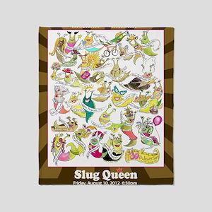 2012 Slug Queen Anniversary Poster Throw Blanket