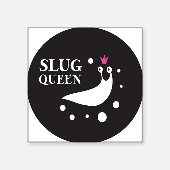 "Slug Queen Logo Square Sticker 3"" x 3"""